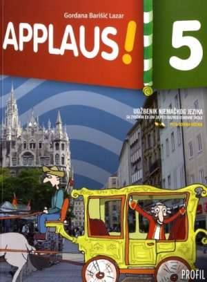 APPLAUS! 5 : udžbenik njemačkog jezika sa zvučnim CD-om za peti razred osnovne škole : V. godina učenja - Gordana Barišić Lazar