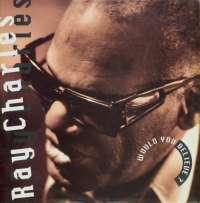 Gramofonska ploča Ray Charles Would You Believe? LP-7 2 02909 9, stanje ploče je 10/10