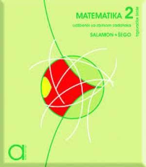 Đurđica Salamon, Boško Šego - MATEMATIKA U STRUCI  2 :  udžbenik sa zbirkom zadataka za drugi razred TRGOVAČKE škole jmo
