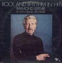 Gramofonska ploča Raymond Lefevre Et Son Grand Orchestre Rock And Rhythm In Hi-Fi LP 5666, stanje ploče je 9/10