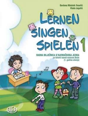 Vlada Jagatić, Gordana Matolek Veselić - Lernen, singen, spielen 1 : radna bilježnica iz njemačkog jezika za 4. razred osnovne škole (1. godina učenja)*nekorišten