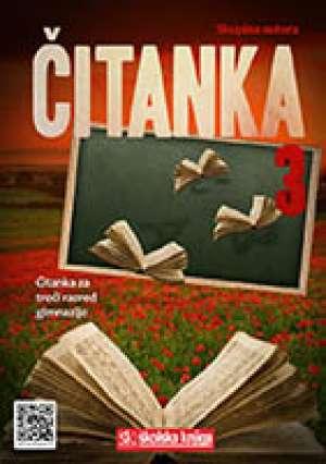 Skupina Autora - ČITANKA 3 : čitanka u trećem razredu gimnazije