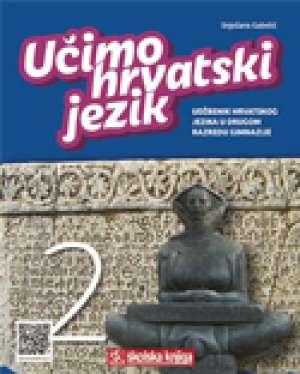 UČIMO HRVATSKI JEZIK 2 : udžbenik hrvatskog jezika u drugom razredu gimnazije autora Snježana Gabelić