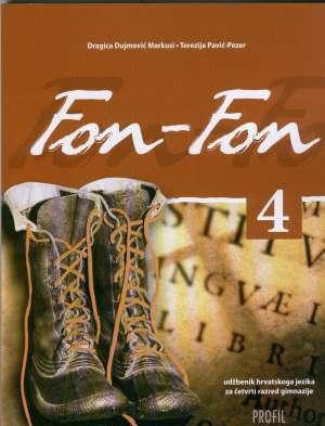 FON-FON 4 : udžbenik hrvatskoga jezika za četvrti razred gimnazije autora Dragica Dujmović Markusi, Terezija Pavić-Pezer