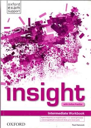 insight   INTERMEDIATE workbook : radna bilježnica za engleski jezik, 1. i 2. razred gimnazija i četverogodišnjih stru autora Paul Hancock