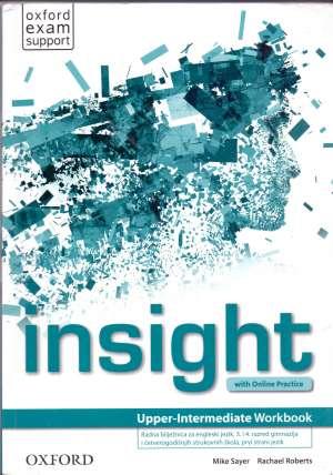 insight UPPER-INTERMEDIATE workbook : radna bilježnica  za engleski jezik, 3. i 4. razred četverogodišnjih strukovnih škola, p autora Mike Sayer, Rachael Roberts