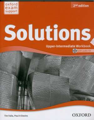 Tim Falla, Paul A. Davies - Solutions 2nd edition, UPPER-INTERMEDIATE workbook with audio CD : radna bilježnica za engleski jezik B2 za 2. ili 3.