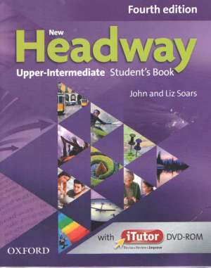 NEW HEADWAY FOURTH  edition  UPPER-INTERMEDIATE  students book: udžbenik engleskog jezika za 3. i 4. razred 4-godišnji - John Soars, Liz Soars