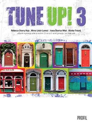 TUNE UP! 3 : udžbenik engleskoga jezika sa zvučnim cd-om za treći razred gimnazije, prvi strani jezik (Kopiraj) autora Rebecca Charry Roje, Mirna Linčir Lumezi, Ivana Škarica Mital, Blanka Treselj