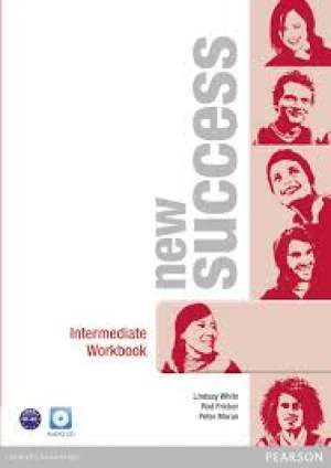 new success INTERMEDIATE : radna bilježnica engleskog jezika za 1. i 2. razred srednjih strukovnih četverogodišnjih šk (Kopiraj) - Lindsay White, Dominika Chandler