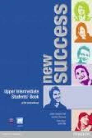 Jane Comyns Carr, Jennifer Parsons, Peter Moran, Jenny Day - NEW SUCCESS UPPER-INTERMEDIATE : udžbenik engleskog jezika za 3. i 4. razred gimnazija, prvi strani jezik; 2. i 3. raz