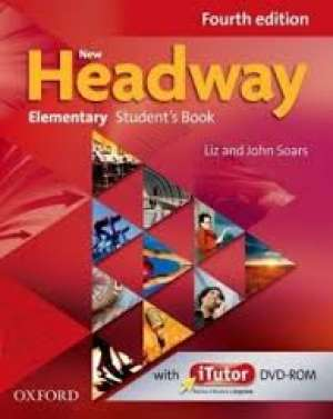 NEW HEADWAY  FOURTH EDITION   ELEMENTARY STUDENTS BOOK : udžbenik engleskog jezika za 1. razred  gimnazija, drugi stra autora Liz Soars, John Soars