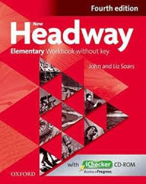 new headway  FOURTH edition ELEMENTARY workbook : radna bilježnica za engleski jezik, 1. razred  gimnazija, drugi stra autora Liz Soars, John Soars