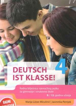 deutsch ist klasse! 4 : radna bilježnica za njemački jezik u četvrtom razredu gimnazija (Kopiraj) - Jasminka Pernjek, Marija Lütze-Miculinić