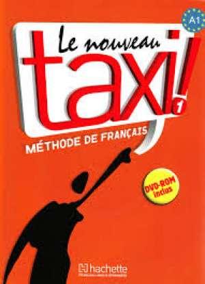 LE NOUVEAU TAXI! 1 : udžbenik francuskog jezika za 1. razred jezične gimnazije, 2. strani jezik; 1. i 2. razred gimnazija, 2. autora Guy Capelle, Robert Menand