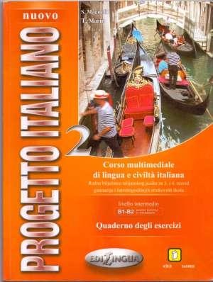 nuovo progetto italiano 2 : quaderno degli esercizi : radna bilježnica iz talijanskog jezika  za 3. i 4. razred četverogodišnje strukovne škole autora S. Magnelli, T. Marin