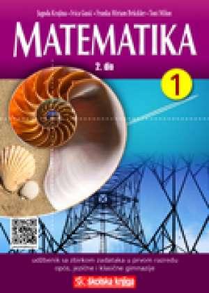 Jagoda Krajina, Ivica Gusić, Toni Milun, Franka Miriam Brückler - MATEMATIKA 1 - 2. DIO : udžbenik matematike sa zbirkom zadataka i višemedijskim nastavnim materijalima u prvom razredu opće,