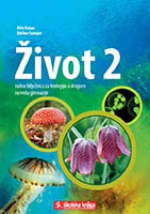 život 2 : radna bilježnica za biologiju u drugom razredu gimnazije autora Mišo Rašan, Dalibor Sumpor