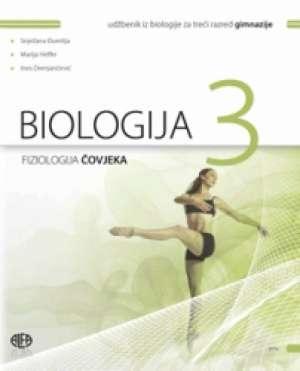 BIOLOGIJA 3 : udžbenik iz biologije za treći razred gimnazije autora Snježana Đumlija, Marija Heffer, Ines Perić, <b>Sandra Radić Brkanac, Ljiljana Jareb
