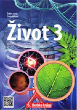 ŽIVOT 3 : udžbenik biologije u trećem razredu gimnazije autora Žaklin Lukša, Sanja Mikulić