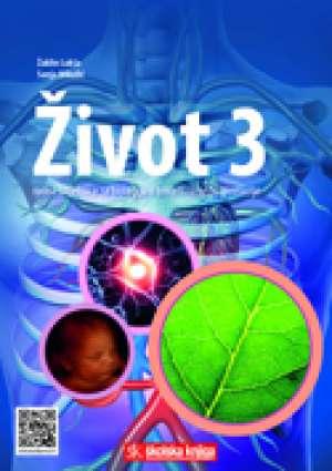 život 3 : radna bilježnica za biologiju u trećem razredu gimnazije autora Žaklin Lukša, Sanja Mikulić