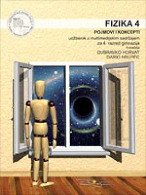 Dubravko Horvat, Dario Hrupec - FIZIKA  4 ,POJMOVI I KONCEPTI : udžbenik s multimedijskim sadržajem za 4. razred gimnazija, A inačica