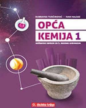 OPĆA KEMIJA 1 : udžbenik kemije u prvom razredu gimnazije autora Dubravka Turčinović, Ivan Halasz