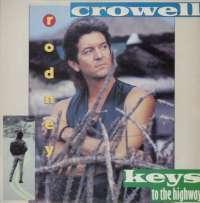 Gramofonska ploča Rodney Crowell Keys To The Highway LL 1862, stanje ploče je 10/10