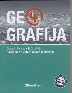 Dragutin Feletar, Ružica Vuk - GEOGRAFIJA 4 : udžbenik iz geografije za IV. razred gimnazije