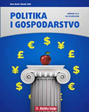 POLITIKA I GOSPODARSTVO : udžbenik u četvrtom razredu gimnazije (Kopiraj) - Đuro Benić, Nataša Vulić