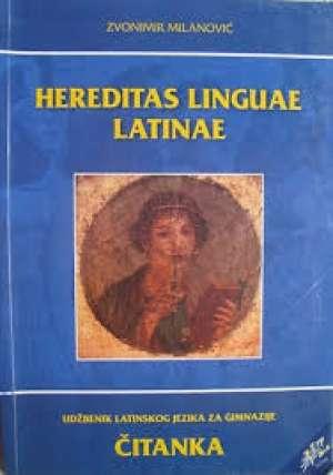 HEREDITAS LINGUAE LATINAE : udžbenik latinskog jezika za 1. i 2. razred gimnazije, 1. i 2. godina učenjaSADRŽAJ IDENTIČAN STA - Zvonimir Milanović