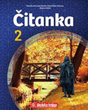 ČITANKA 2 : čitanka u drugom razredu četverogodišnje srednje strukovne škole autora Marina Čubrić, Davorka Horvatek-Modrić, Ruža Križan-Sirovica