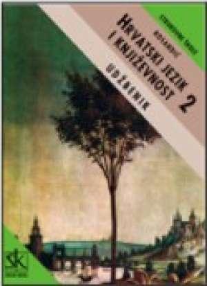 HRVATSKI JEZIK I KNJIŽEVNOST 2 : udžbenik za 2. razred četverogodišnjih strukovnih TEHNIČKIH škola autora Dragutin Rosandić