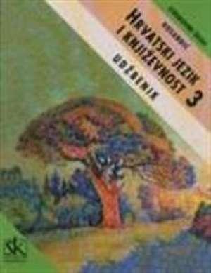 HRVATSKI JEZIK I KNJIŽEVNOST 3 : udžbenik za 3. razred četverogodišnjih strukovnih  tehničkih  škola autora Dragutin Rosandić
