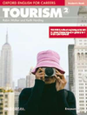 Keith Harding, Robin Walker - TOURISM 2 Student's Book : udžbenik engleskog jezika za 3. i 4. razred turističkih i ugostiteljskih strukovnih škola, prvi st