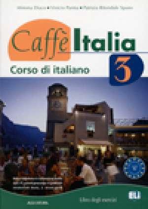 caffe italia 3 : radna bilježnica iz talijanskog jezika za 3. i 4. razred gimnazija i 4-godišnjih strukovnih škola, 2. strani autora Mimma Diaco, Vinicio Parma, Patrizia Ritondale Spano