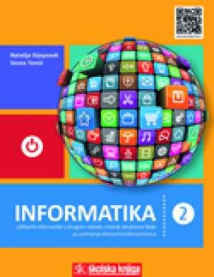 INFORMATIKA 2 : udžbenik informatike za 2. razred srednje strukovne škole za zanimanje ekonomist/ekonomistica autora Natalija Stjepanek, Vesna Tomić