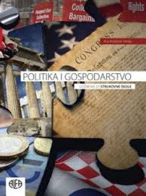 Ana Knežević-Hesky - POLITIKA I GOSPODARSTVO : udžbenik za trogodišnje strukovne škole