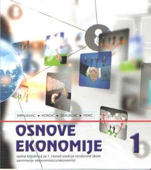 Željko Mrnjavac, Lana Kordić, Blanka Šimundić, Katica Perić - osnove ekonomije 1 : radna bilježnica za ekonomiste