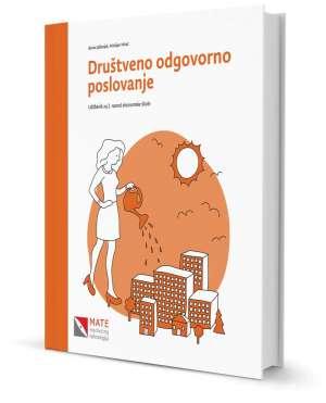 DRUŠTVENO ODGOVORNO POSLOVANJE : udžbenik za 2. razred ekonomske škole autora Borna Jalšenjak, Kristijan Krkač