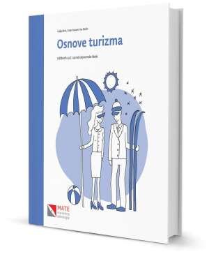 OSNOVE TURIZMA : udžbenik za 2. razred ekonomske škole autora Lidija Birin, Zoran Kasum, Ina Rodin