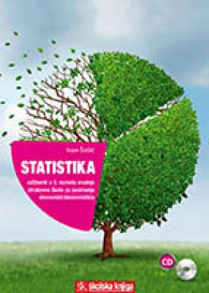 STATISTIKA : udžbenik statistike s višemedijskim nastavnim materijalima u trećem razredu srednje škole za zanimanje ekonomist autora Ivan Šošić