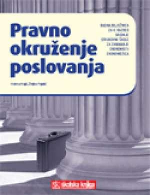 Helena Majić, Željko Pajalić - Pravno okruženje poslovanja : radna bilježnica u četvrtom razredu srednje škole za zanimanje ekonomist/ekonomistica