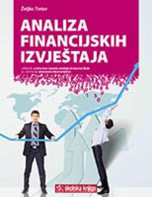 Željko Tintor - ANALIZA FINANCIJSKIH IZVJEŠTAJA : udžbenik u četvrtom razredu srednje škole za zanimanje ekonomist/ekonomistica