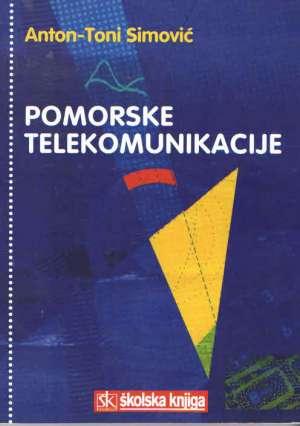 Toni Anton Simović, Anton Simović - POMORSKE TELEKOMUNIKACIJE : udžbenik za pomorske škole i priručnik za pomorce
