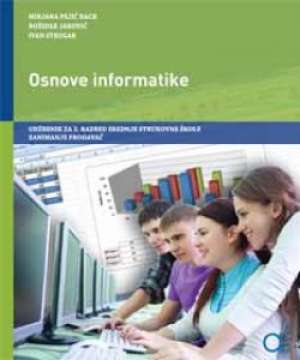 OSNOVE INFORMATIKE : udžbenik za prodavače - Mirjana Pejić Bach, Božidar Jaković, Ivan Strugar