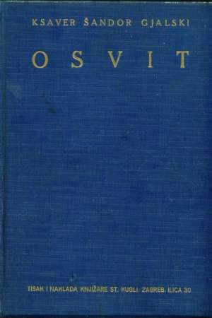 Gjalski Šandor Ksaver - Osvit