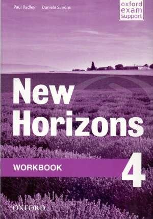 new horizons 4 WORKBOOK : radna bilježnica za engleski jezik, 4. razred strukovnih škola, prvi strani jezik; 4. razred gimnaz - Paul Radley, Daniela Simons