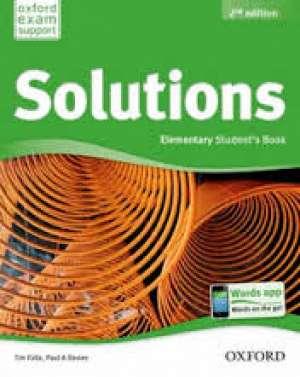 SOLUTIONS   2nd EDITION, ELEMENTARY STUDENTS BOOK : UDŽBENIK engleskog jezika A2+ za 1. razred četverogodišnjih struko autora Caroline Krantz, Paul Kelly, Tim Falla, Paul A. Davies, Jill Florent