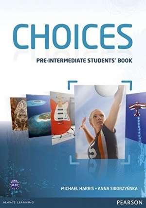 Michael Harris, Anna Sikorzynska - CHOICES PRE-INTERMEDIATE : udžbenik engleskog jezika za 1. razred četverogodišnjih strukovnih škola, prvi strani jezik